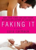Cora Carmack – Faking IT
