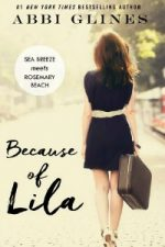 Abbi Glines – Because of Lila