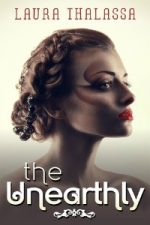 Laura Thalassa – The Unearthly