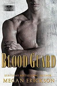 Blood Guard by Megan Erickson