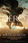 Alwyn Hamilton – Hero at the Fall